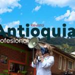 REVISTA ANTIOQUIA PROFESIONAL – EDICIÓN N°9