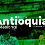 Revista Antioquia Profesional Edición N° 10.