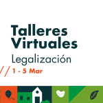 Talleres de legalización del 1 al 5 de marzo.