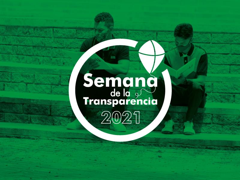 La Semana de la Transparencia 2021, se realizará del 10 al 14 de mayo.