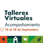 Talleres virtuales del 14 al 18 de septiembre